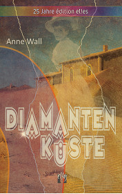 Anne Wall: Diamantenküste
