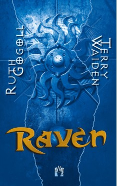 Ruth Gogoll, Terry Waiden: Raven